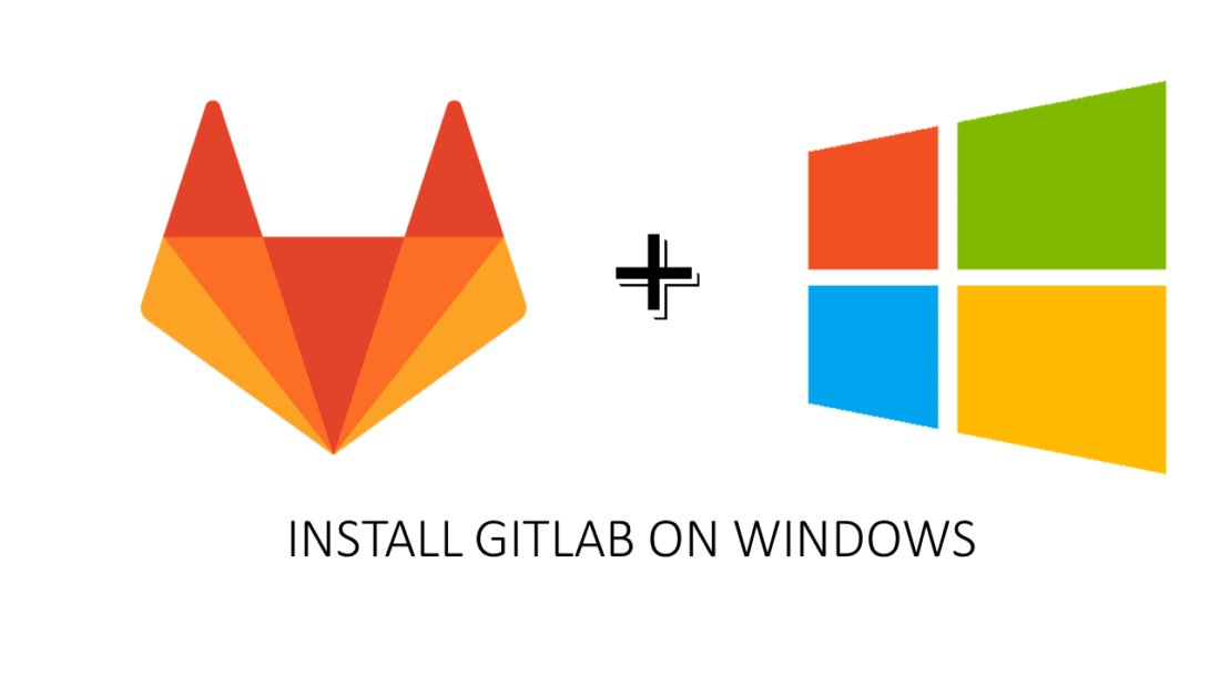 install gitlab on windows 10